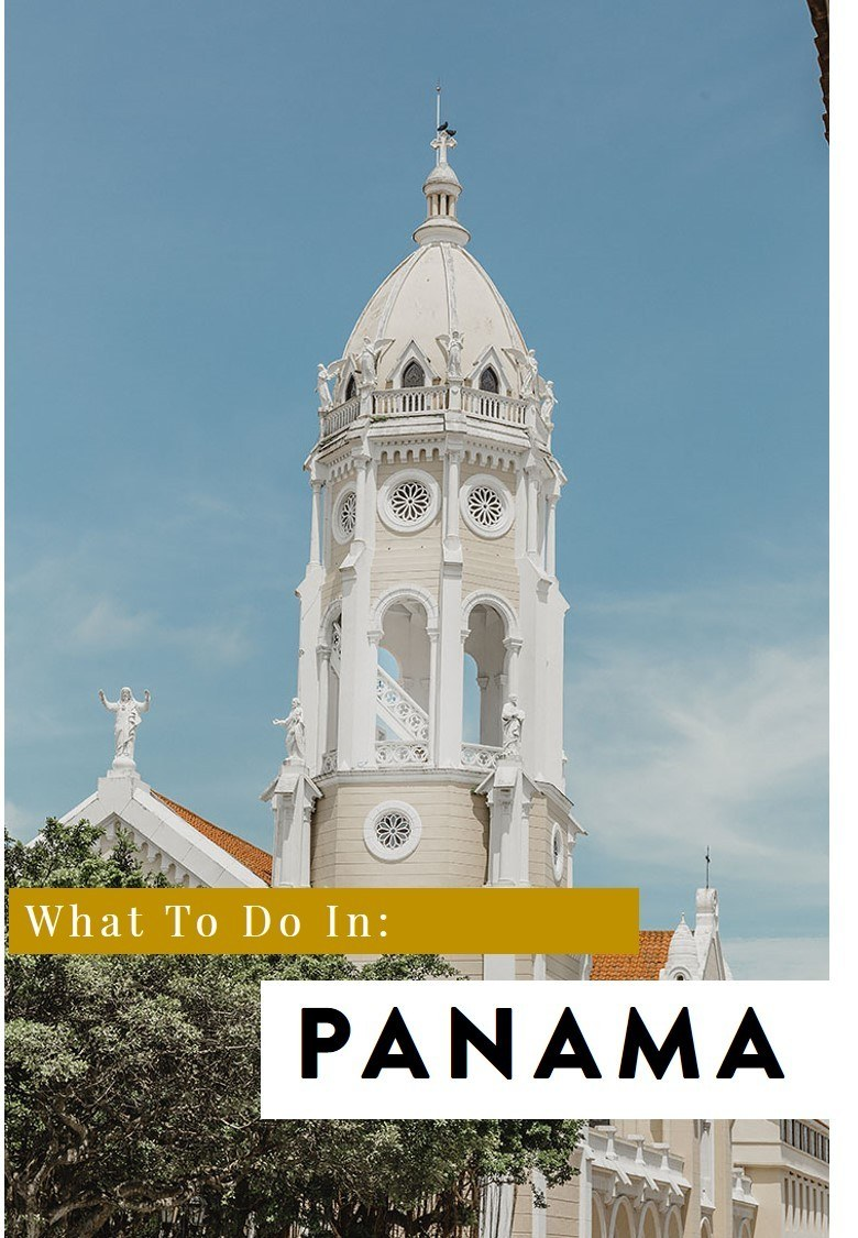 fun things to Do in Panama