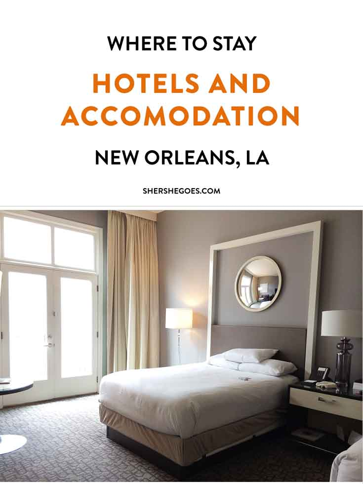 Comprehensive Hotel and Accomodation Guide to New Orleans