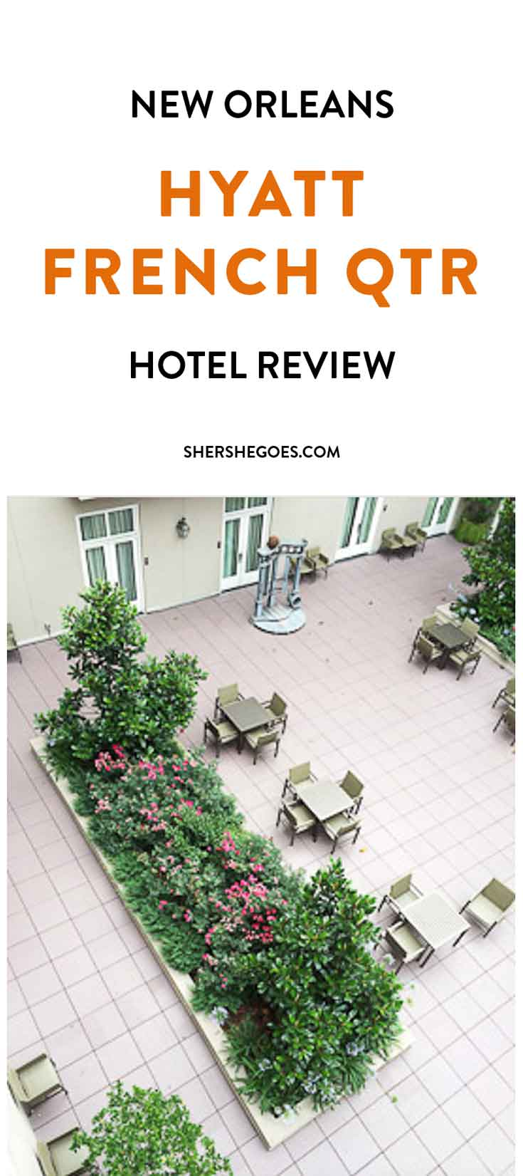 New-Orleans-Hyatt-French-Quarter-hotel-review-shershegoes