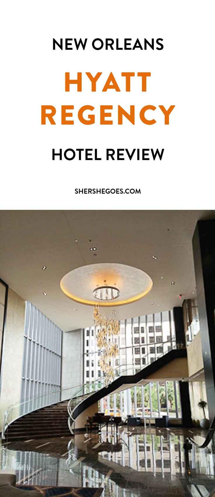 New-Orleans-Hyatt-Regency-hotel-review-shershegoes