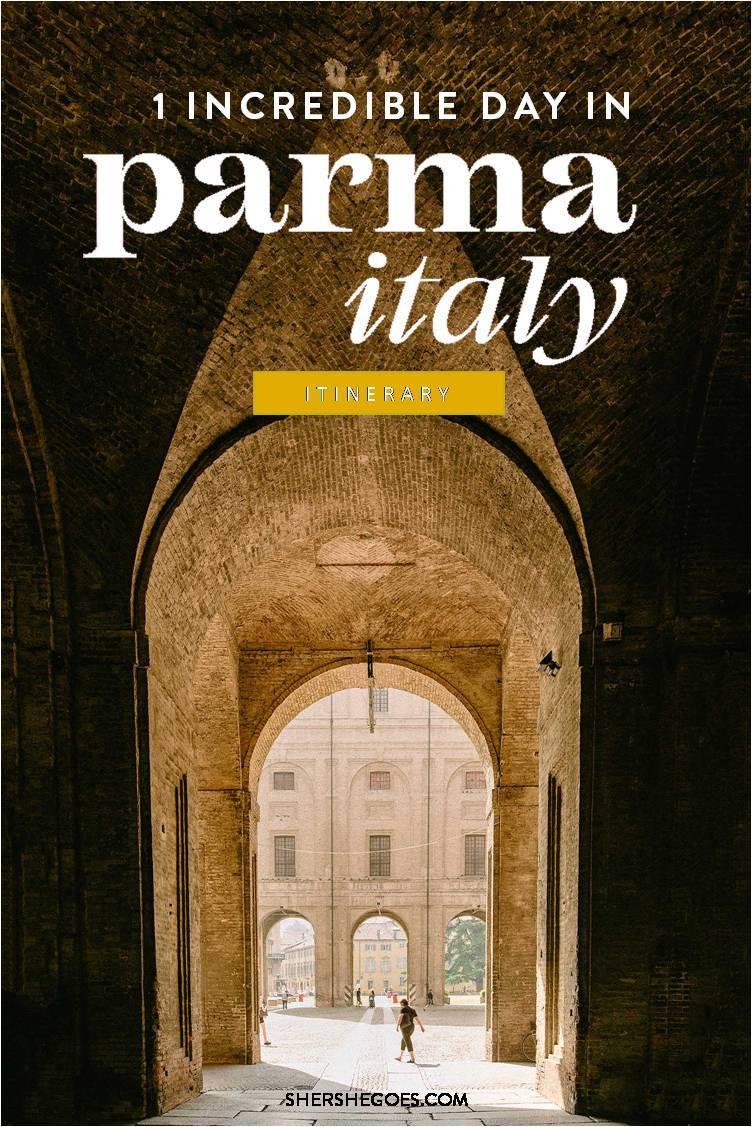 Parma Italy Itinerary