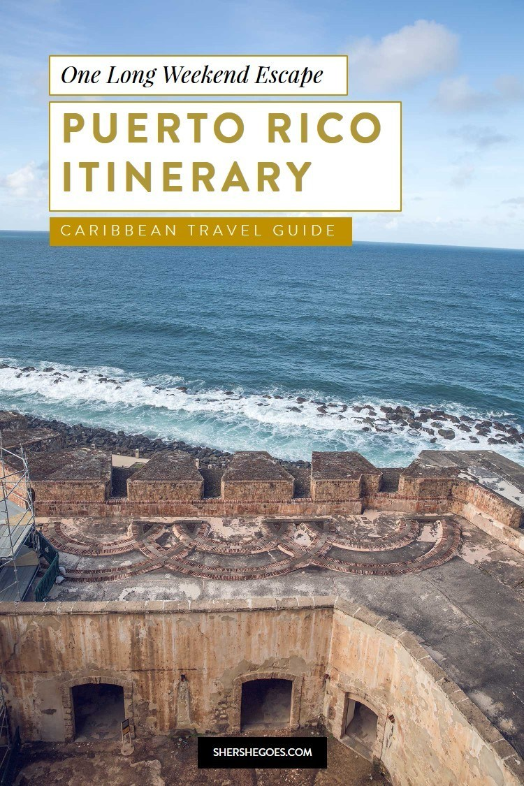 best Puerto Rico Itinerary