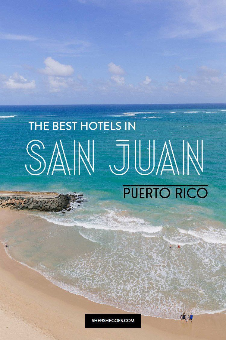 best-hotels-in-san-juan-puerto-rico