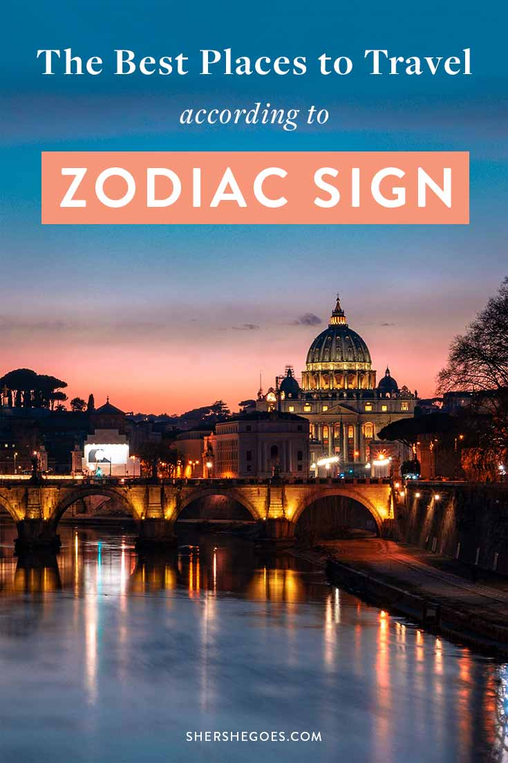 best-places-to-visit-by-astrological-sign