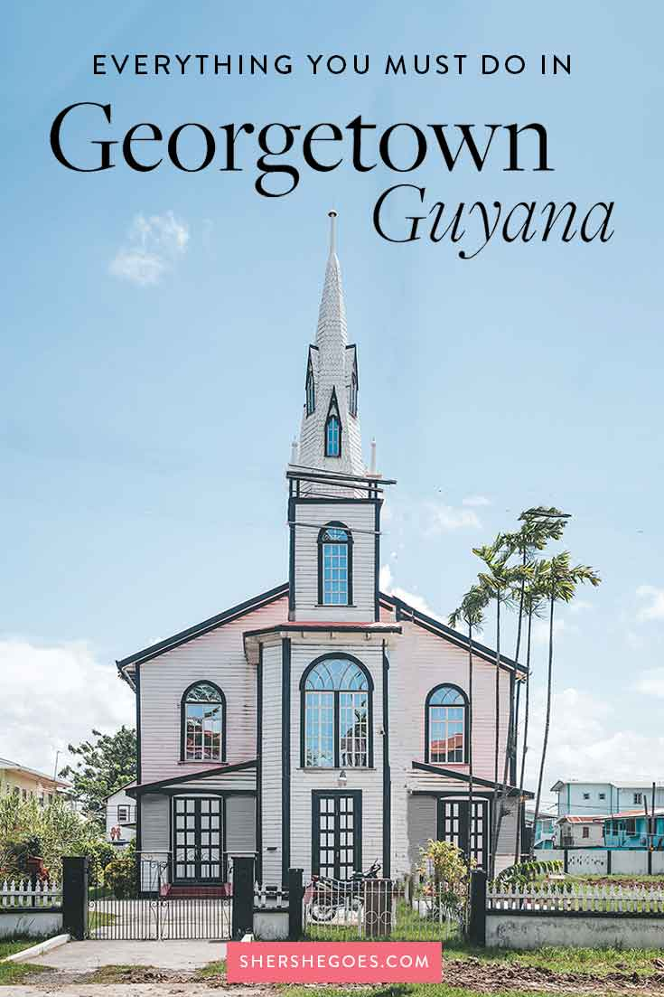 best-things-to-do-in-georgetown-guyana