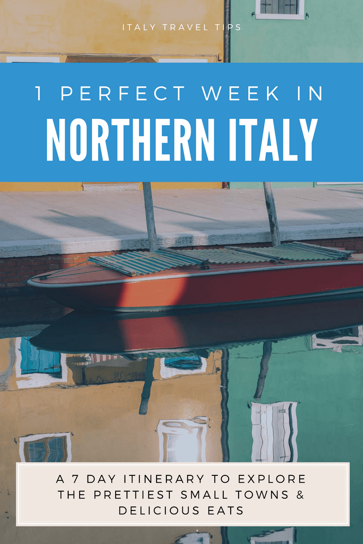 northern italy itinerary
