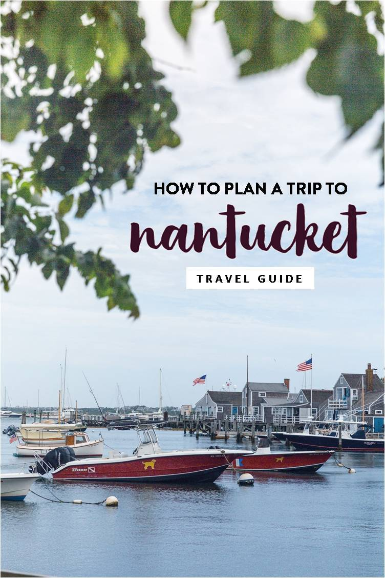 planning a trip to nantucket