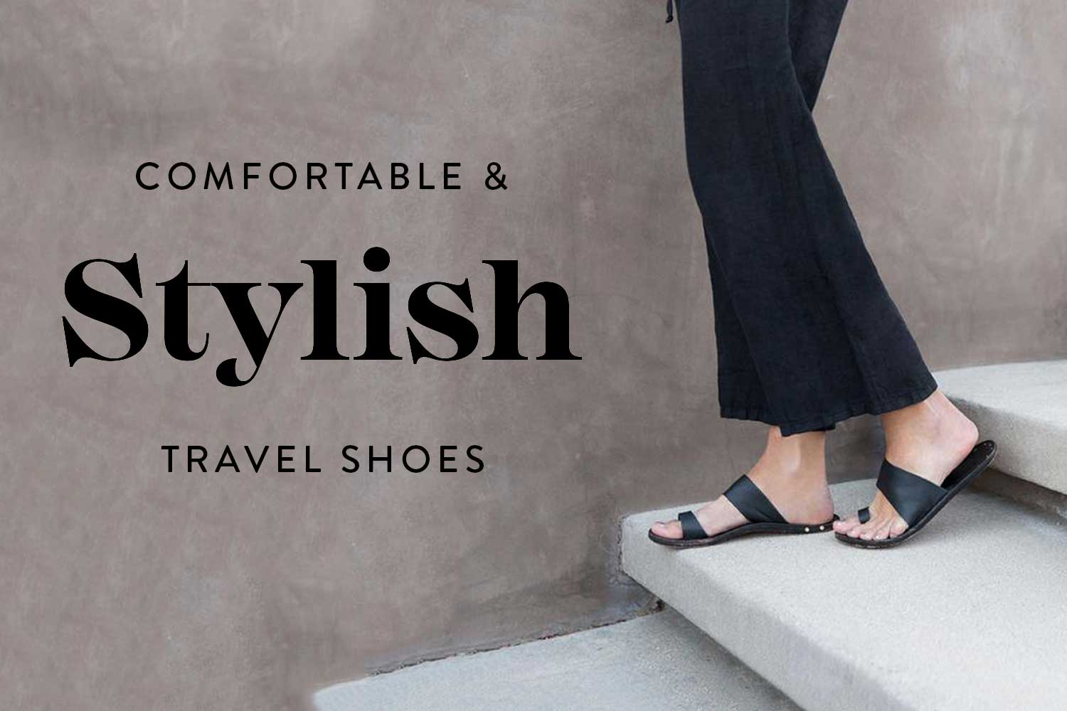 Best Travel Shoes 2019 (Comfortable + Stylish!)